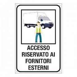 Cartello Alluminio: Accesso...